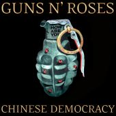 Chinese democracy chinese democracy artwork how are you grenade